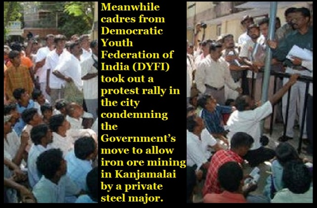 DYFI  condemn  iron ore mining in Kanjamalai by a private steel major.