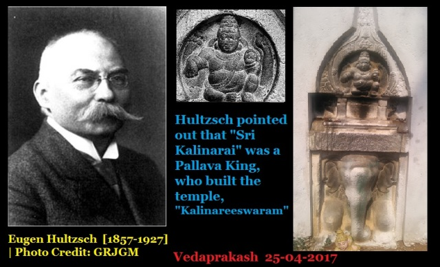 Hultzsch identified the man as Pallava King