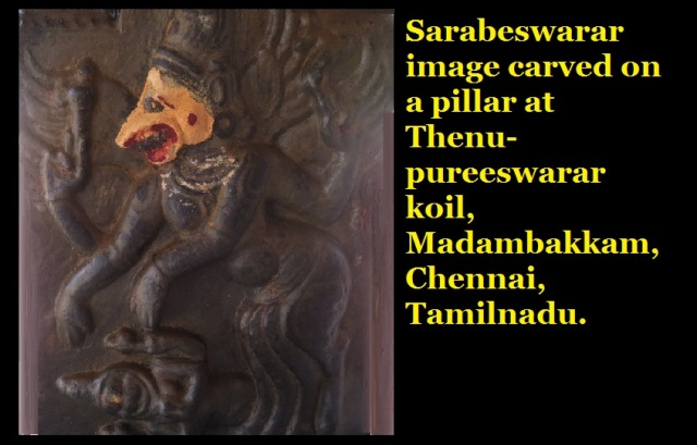 Sarabeswarar image carved on a pillar at Thenupureeswarar koil, Madambakkam, Chennai